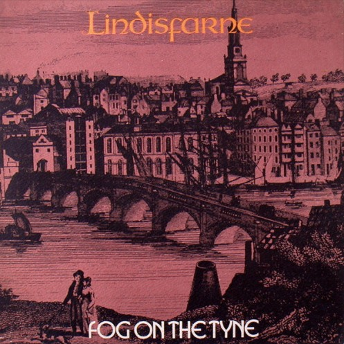 LINDISFARNE - FOG ON TYNE LP COVER